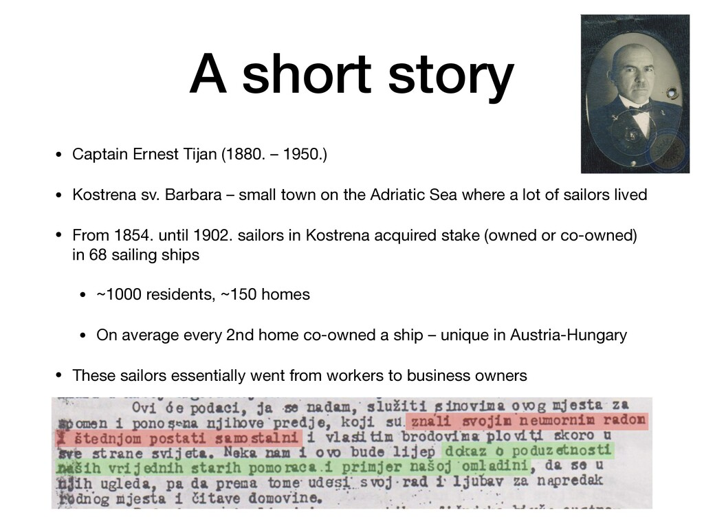 A short story • Captain Ernest Tijan (1880. – 1...