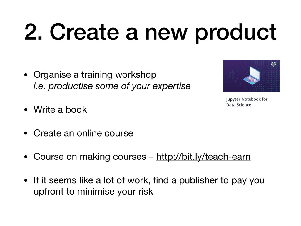 2. Create a new product • Organise a training w...