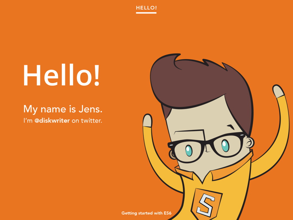 Hello! My name is Jens. I'm @diskwriter on twit...