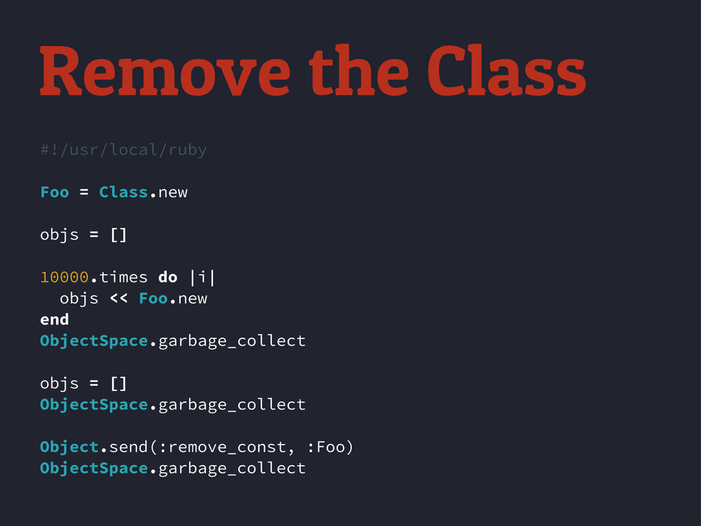 #!/usr/local/ruby Foo = Class.new objs = [] 100...