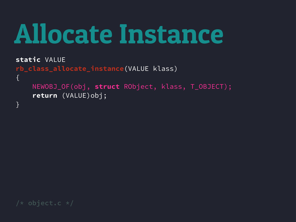 static VALUE rb_class_allocate_instance(VALUE k...