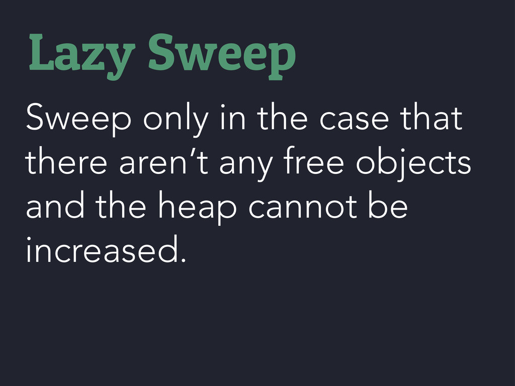 Sweep only in the case that there aren't any fr...