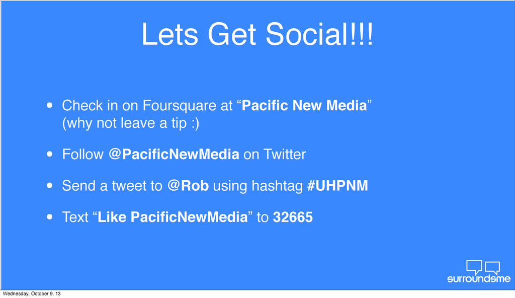 Lets Get Social!!! • Check in on Foursquare at ...
