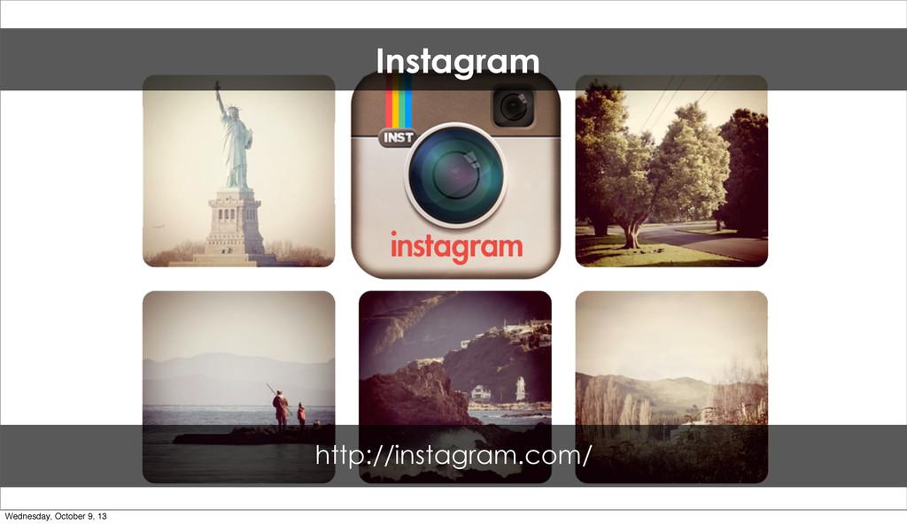 Instagram http://instagram.com/ Wednesday, Octo...