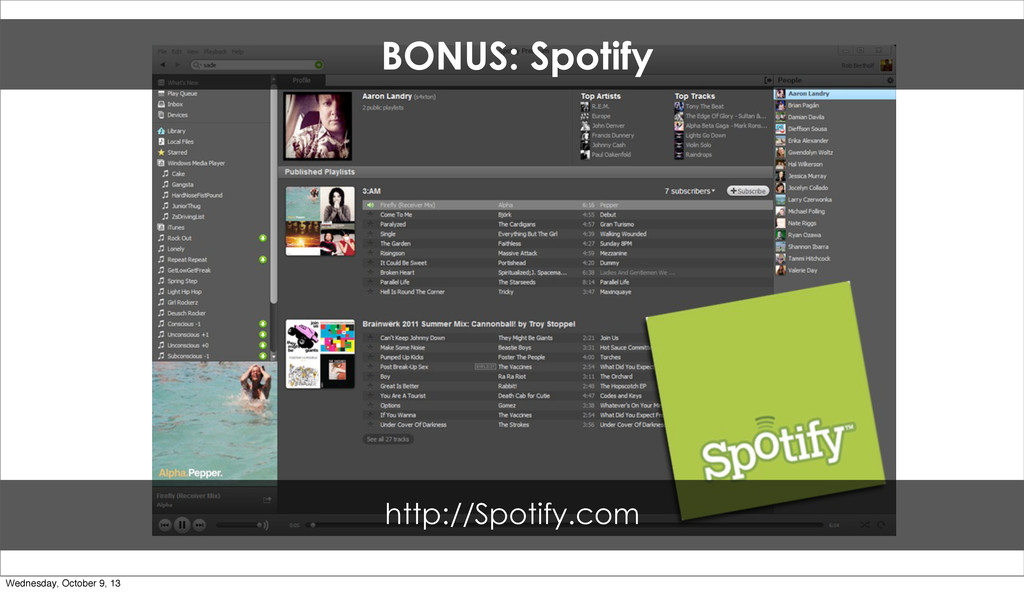 BONUS: Spotify http://Spotify.com Wednesday, Oc...