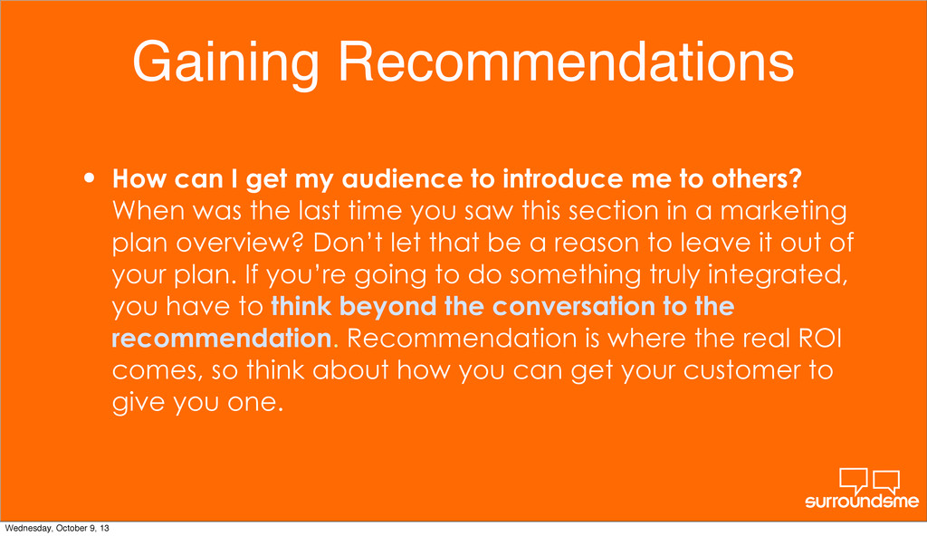 Gaining Recommendations • How can I get my audi...