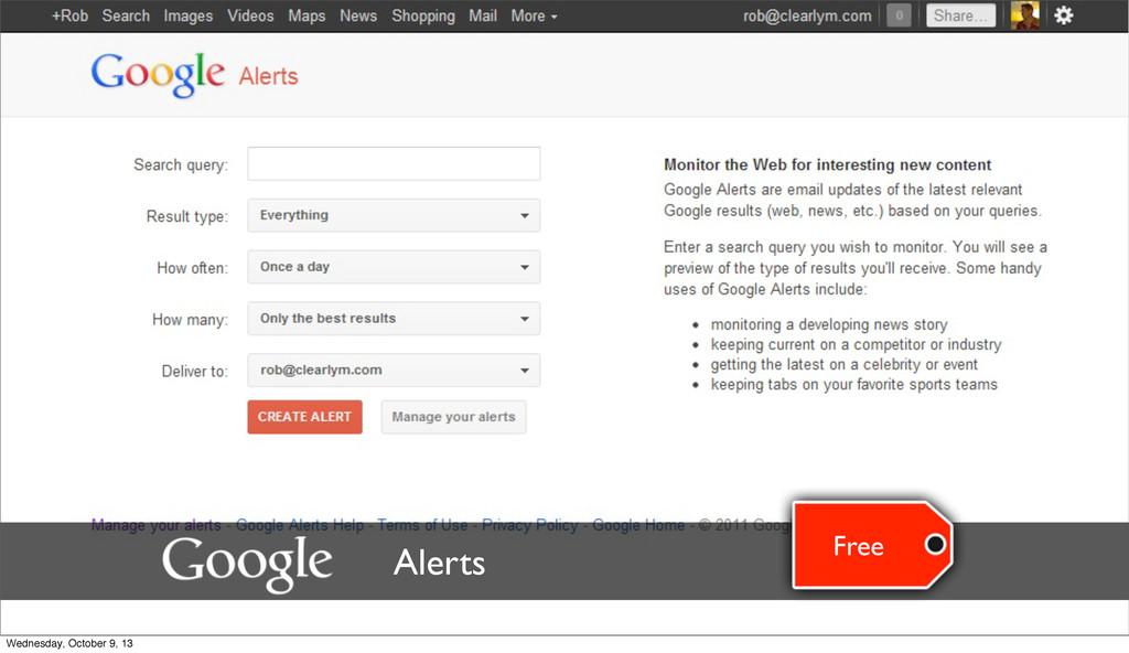 Free Alerts Wednesday, October 9, 13