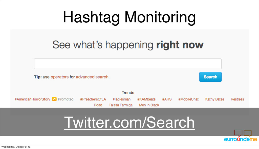 Hashtag Monitoring Twitter.com/Search Wednesday...