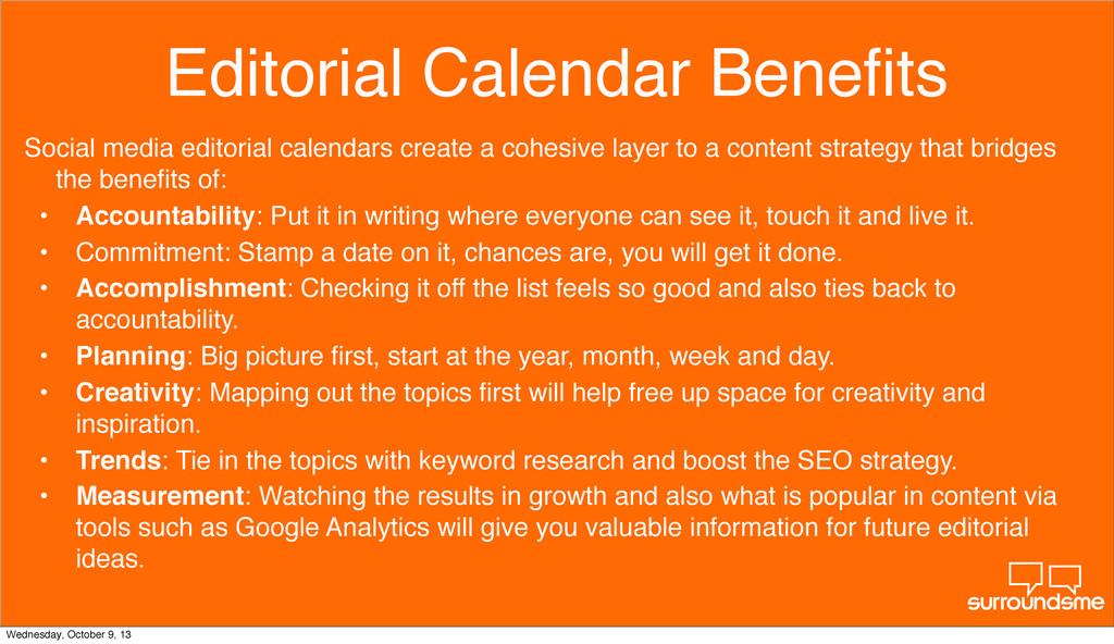 Editorial Calendar Benefits Social media editori...