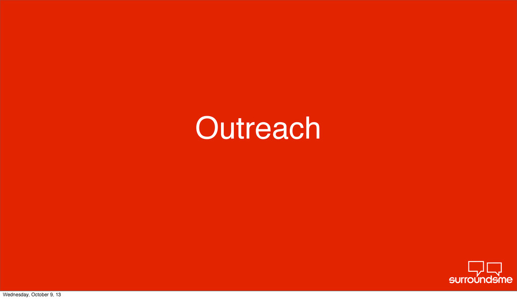Outreach Wednesday, October 9, 13