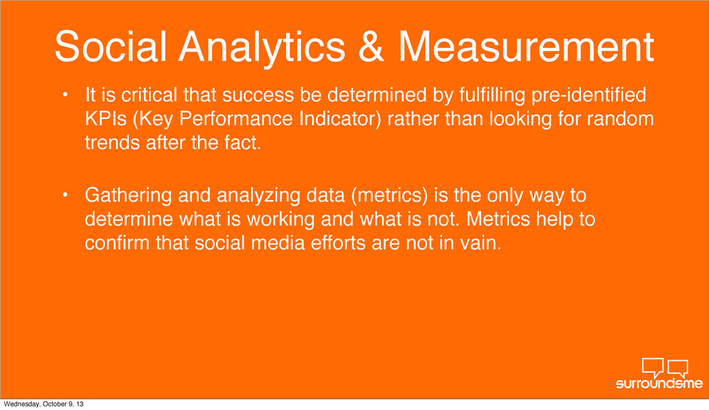 Social Analytics & Measurement • It is critical...