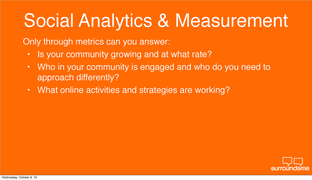 Social Analytics & Measurement Only through met...
