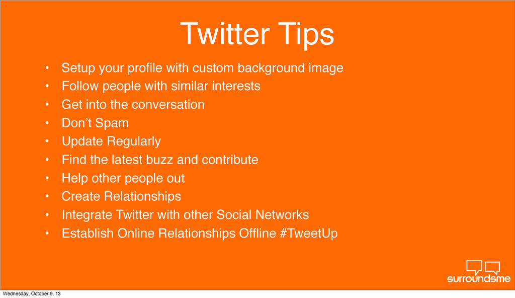 Twitter Tips • Setup your profile with custom ba...