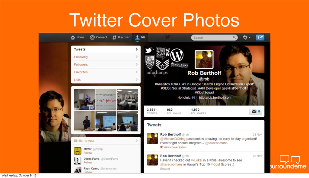 Twitter Cover Photos Wednesday, October 9, 13