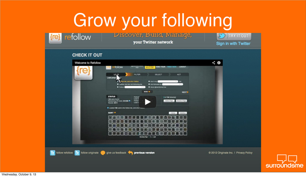 Grow your following Wednesday, October 9, 13