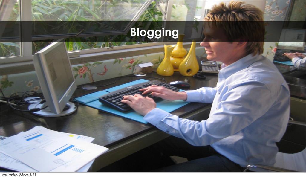 Blogging Wednesday, October 9, 13