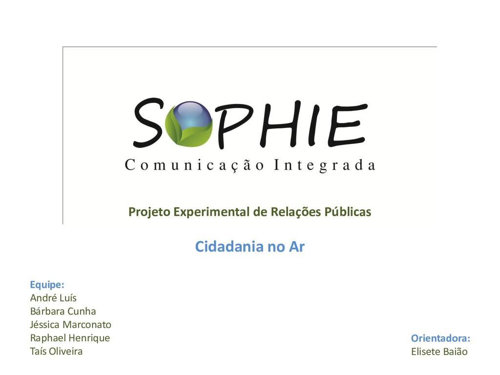 Projeto Experimental de Relações Públicas Cidad...
