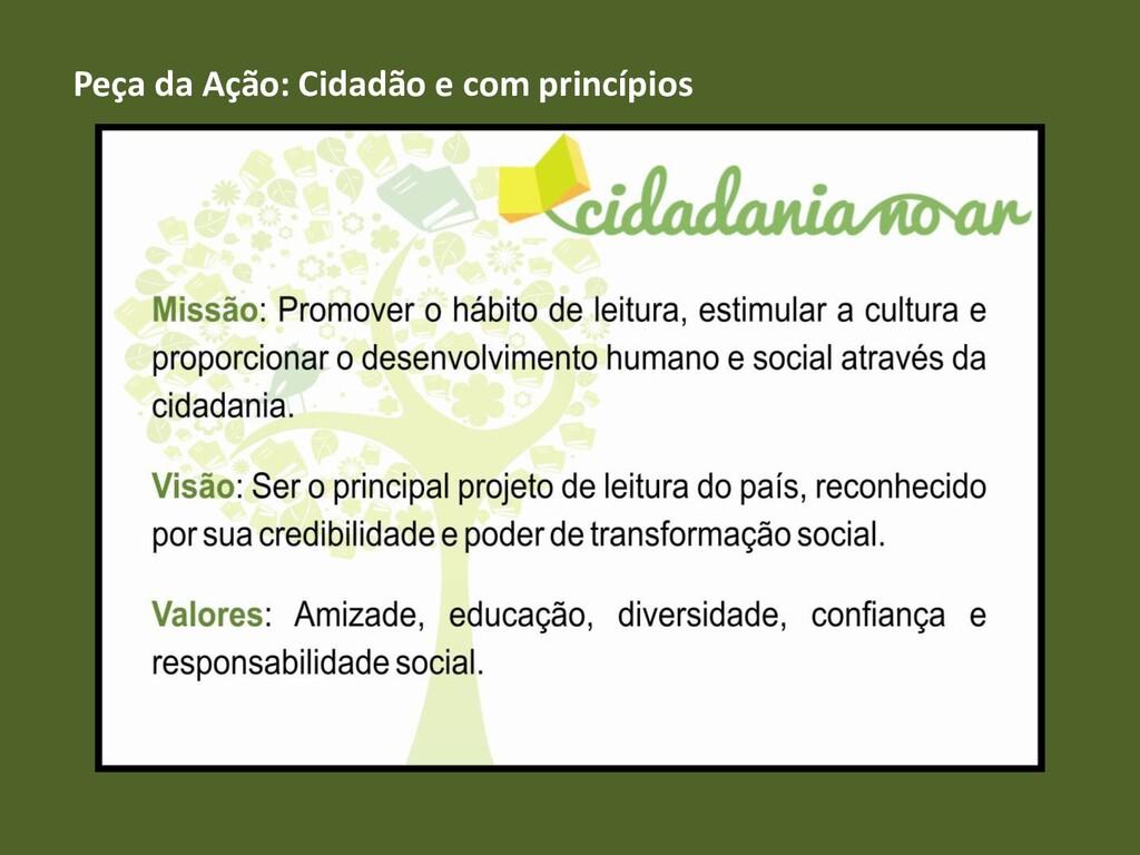 Peça da Ação: Cidadão e com princípios