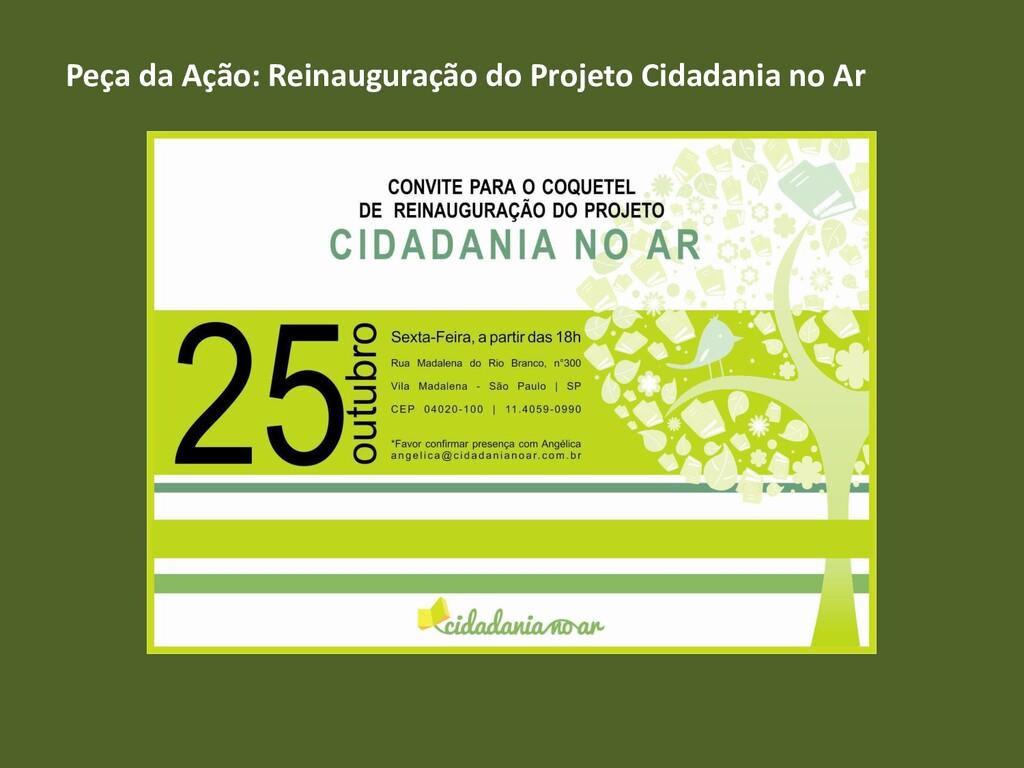 Peça da Ação: Reinauguração do Projeto Cidadani...