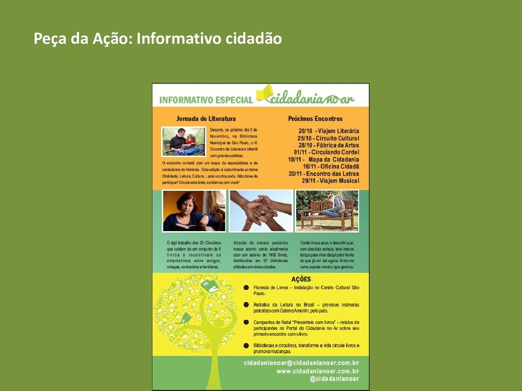 Peça da Ação: Informativo cidadão