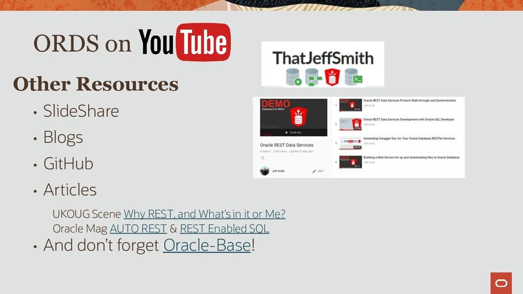 • SlideShare • Blogs • GitHub • Articles UKOUG ...