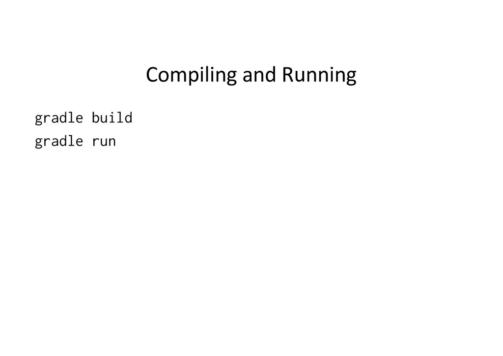 Compiling and Running gradle build gradle run