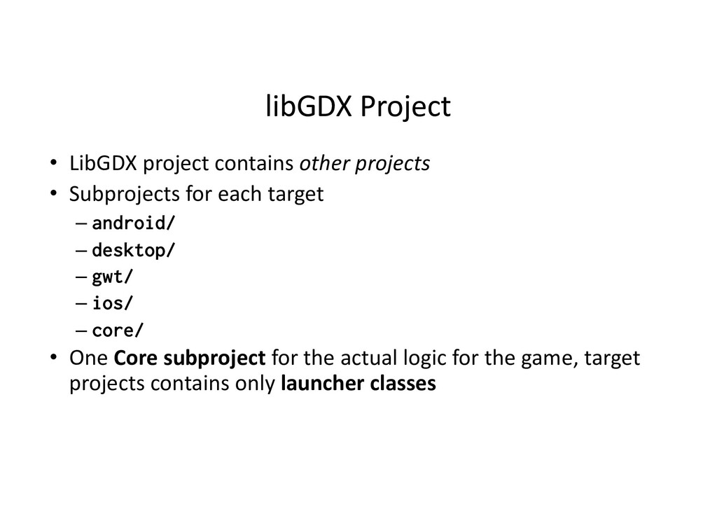 libGDX Project • LibGDX project contains other ...