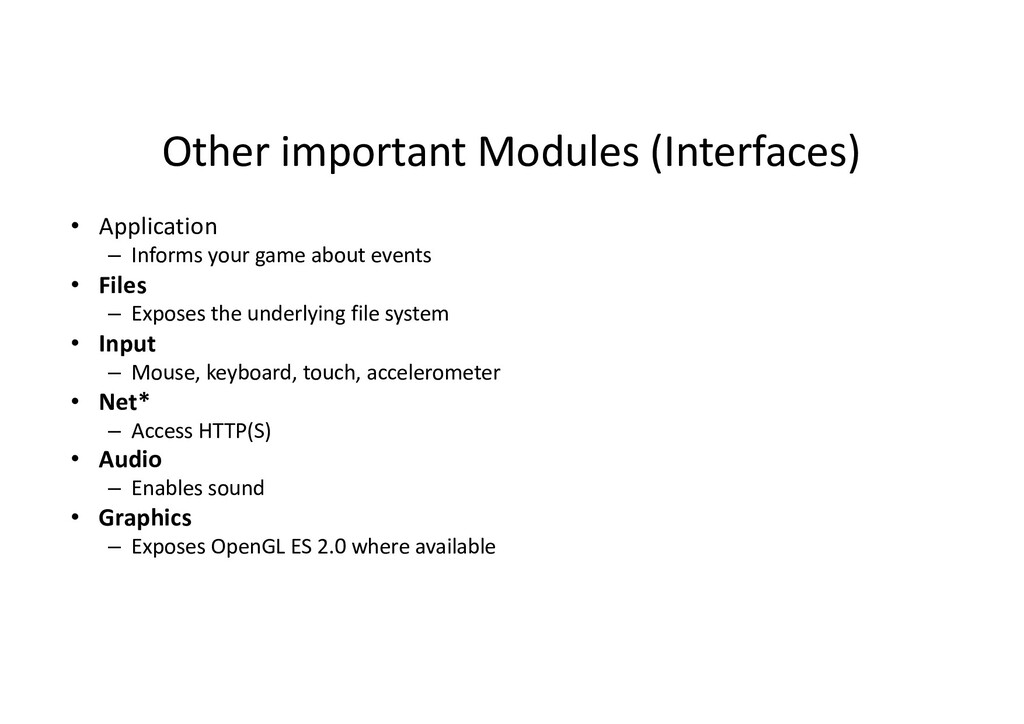 Other important Modules (Interfaces) • Applicat...