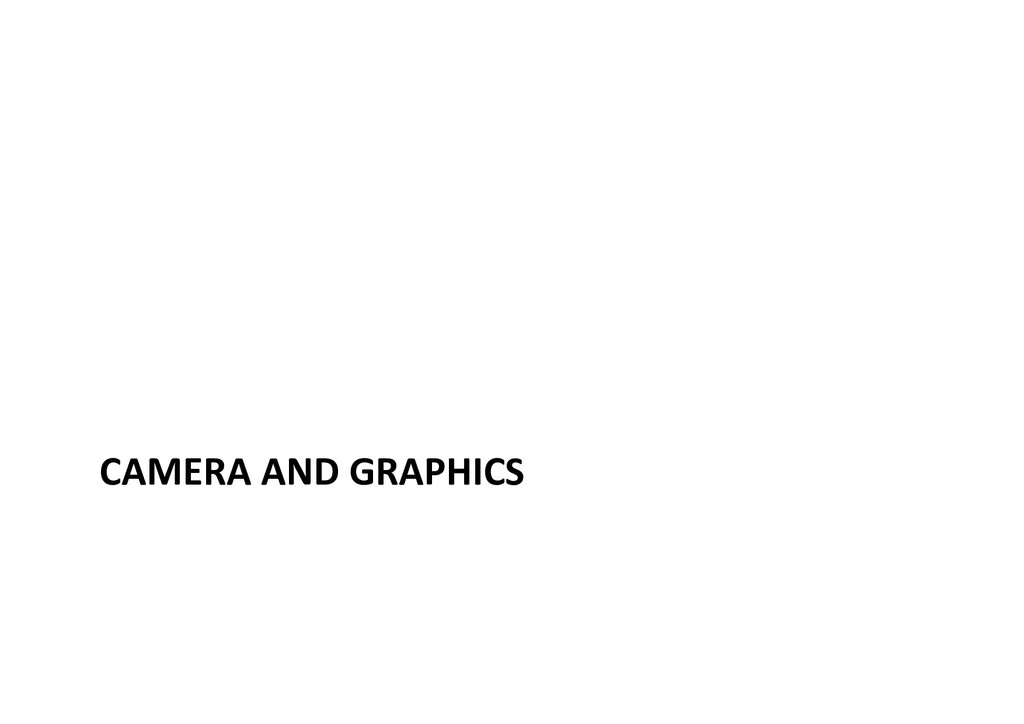 CAMERA AND GRAPHICS