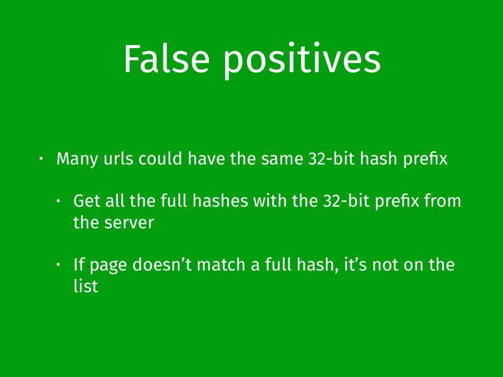 False positives • Many urls could have the same...