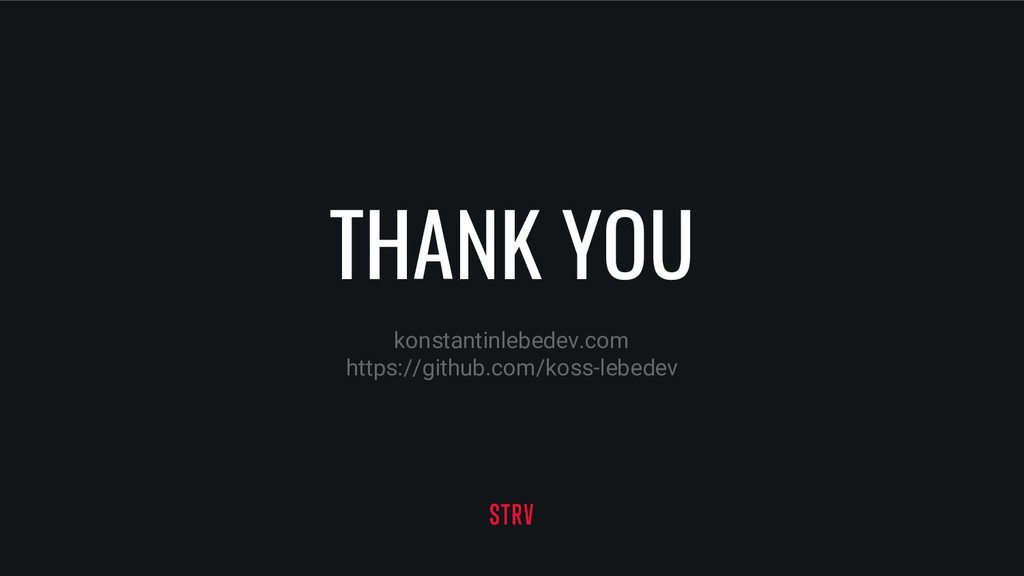 THANK YOU konstantinlebedev.com https://github....