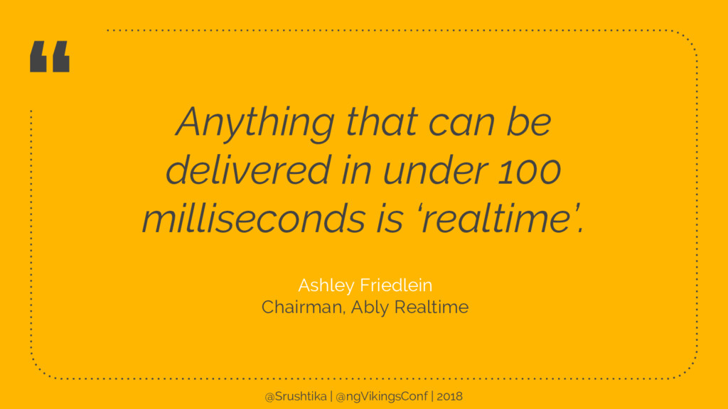 """"""" Anything that can be delivered in under 100 m..."""