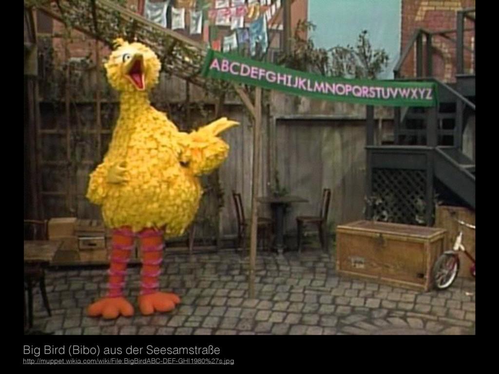 Big Bird (Bibo) aus der Seesamstraße http://mup...