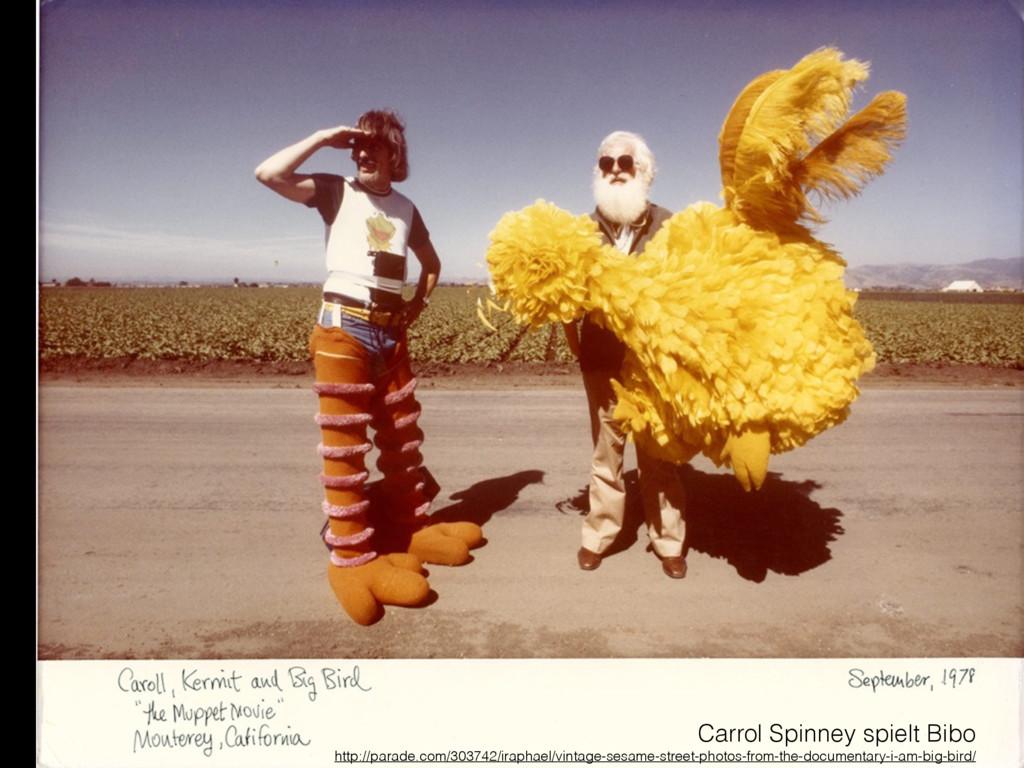 Carrol Spinney spielt Bibo http://parade.com/30...
