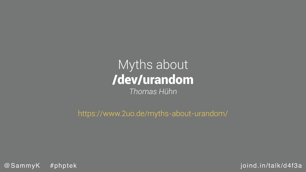 joind.in/talk/d4f3a @SammyK #phptek Myths about...