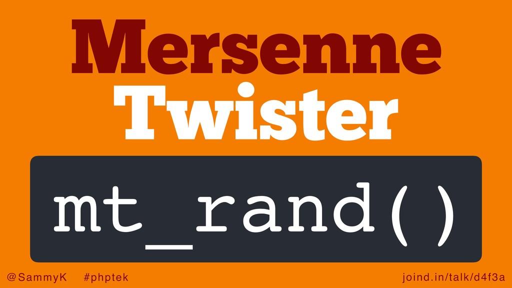 joind.in/talk/d4f3a @SammyK #phptek Twister Mer...