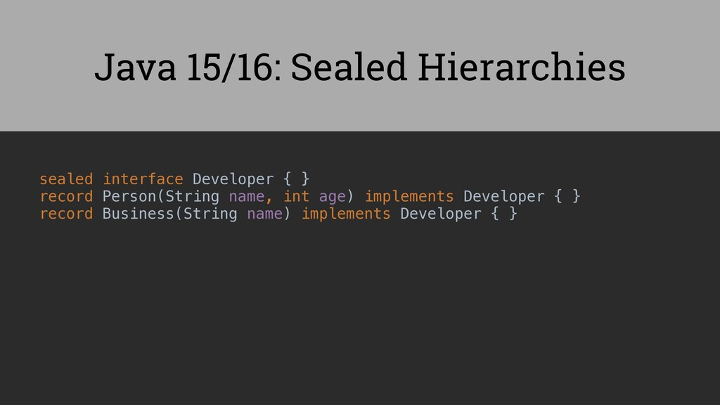 sealed interface Developer { } record Person(St...