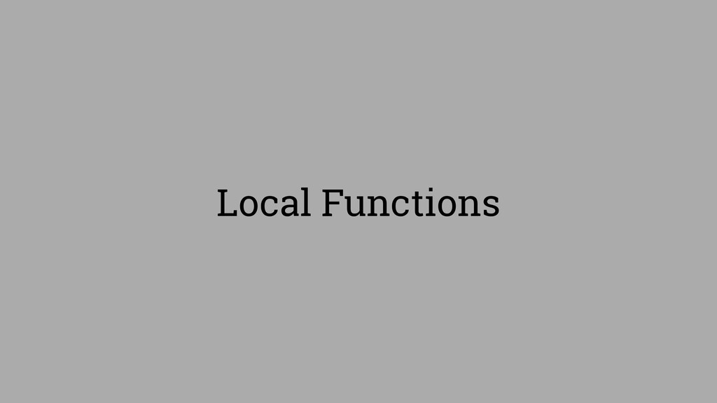 Local Functions