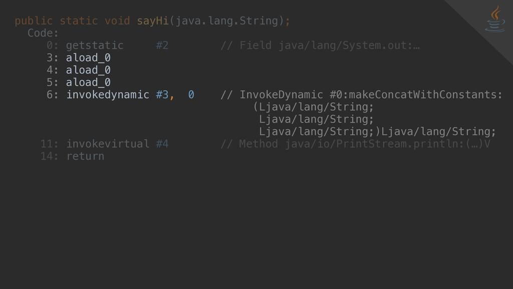 public static void sayHi(java.lang.String); Cod...
