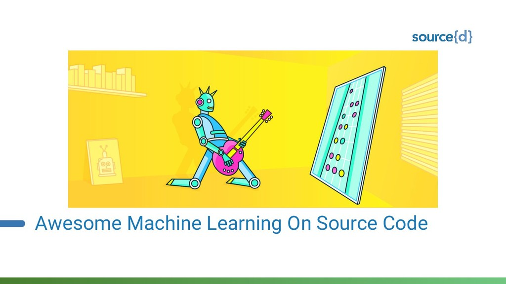 Awesome Machine Learning On Source Code