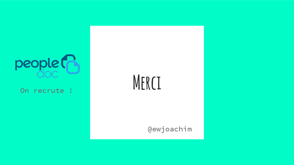 Merci On recrute ! @ewjoachim