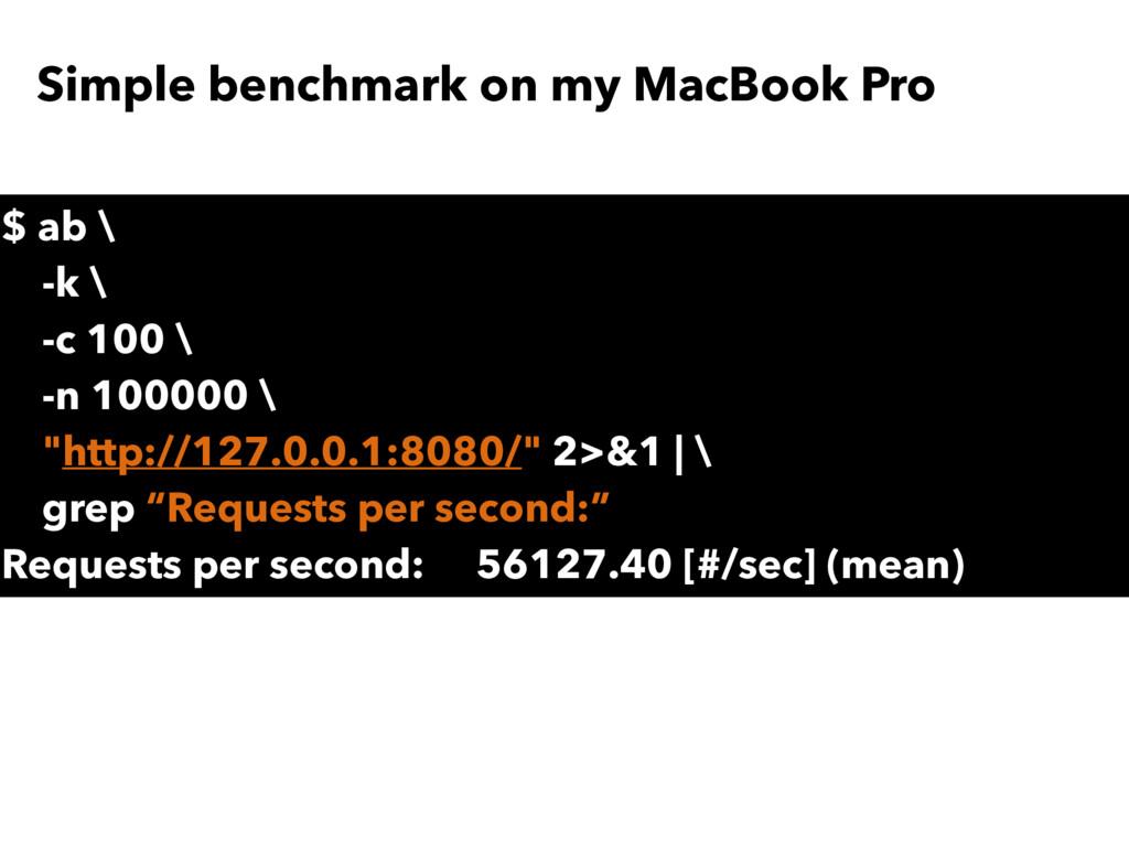 "$ ab \ -k \ -c 100 \ -n 100000 \ ""http://127.0...."