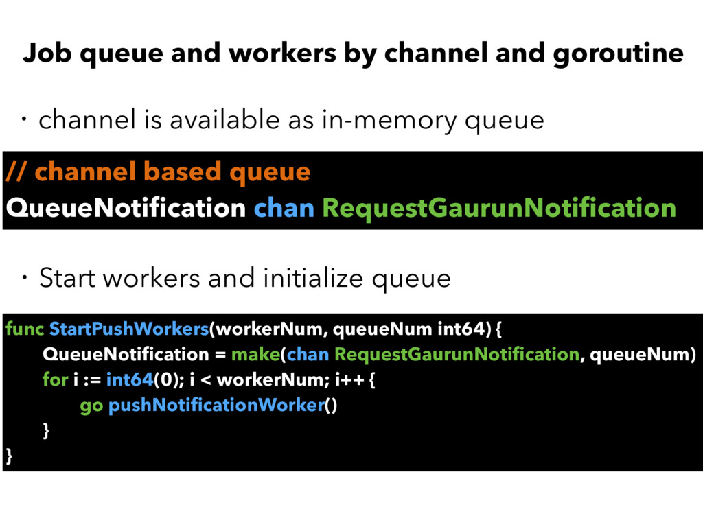 Job queue and workers by channel and goroutine ...