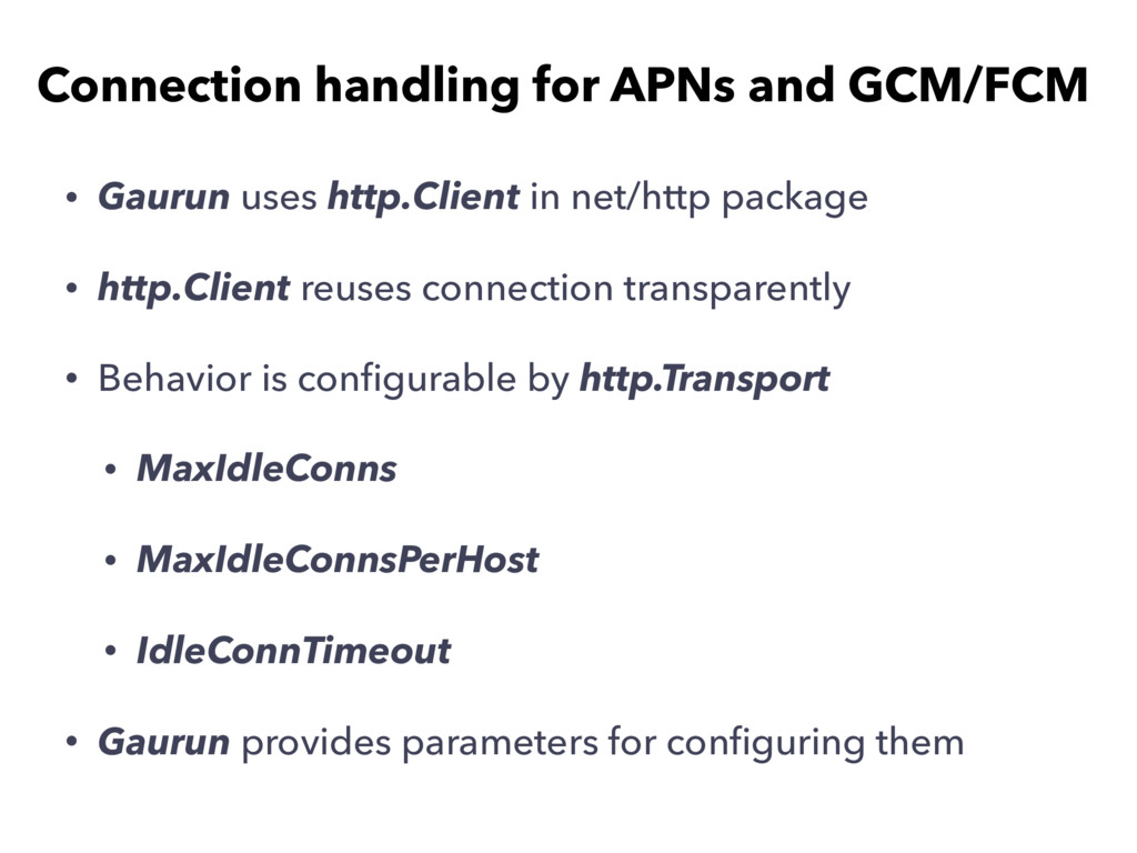Connection handling for APNs and GCM/FCM • Gaur...