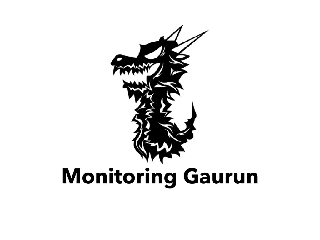 Monitoring Gaurun