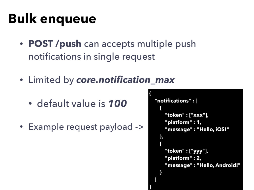 • POST /push can accepts multiple push notificat...