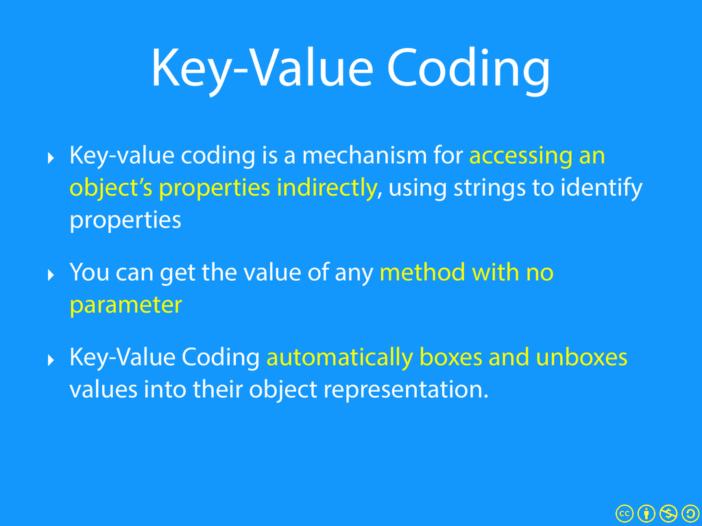 Key-Value Coding ‣ Key-value coding is a mechan...
