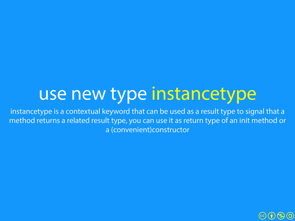 use new type instancetype instancetype is a con...