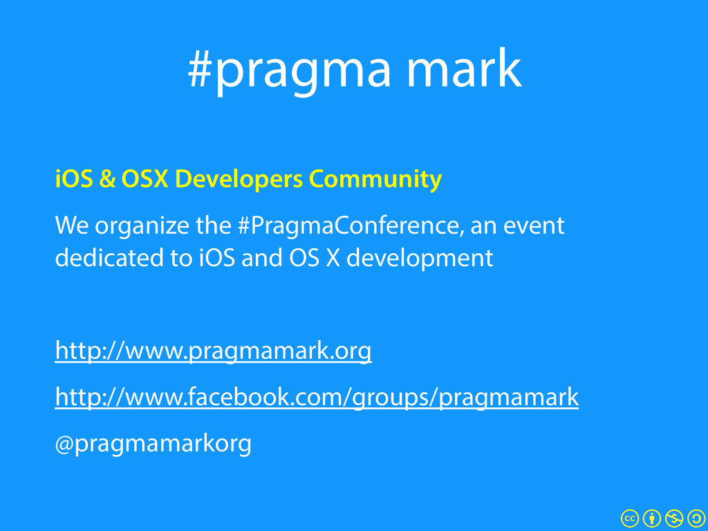 #pragma mark iOS & OSX Developers Community We ...
