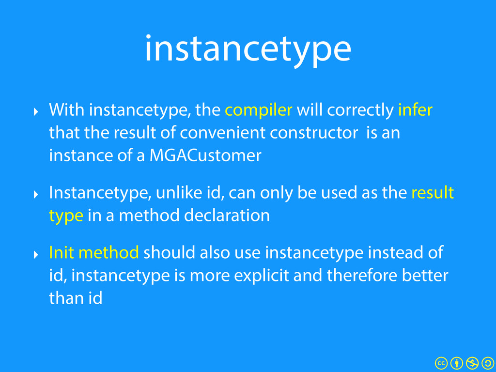 instancetype ‣ With instancetype, the compiler ...